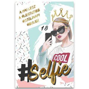 Szülinapi képeslap-Selfie királynőknek
