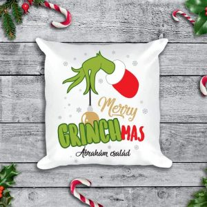 Merry Grinchmas - egyedi Grinches karácsonyi párna